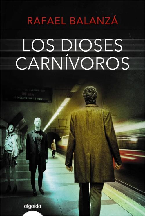 """Portada del libro """"Los Dioses Carnívoros"""""""