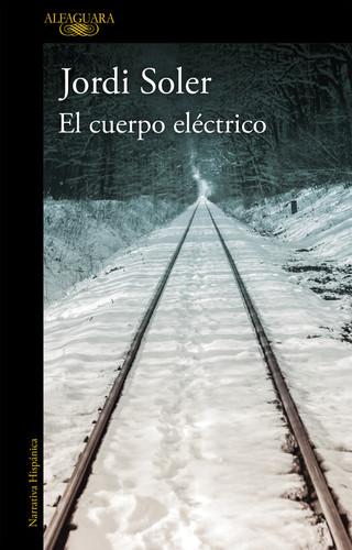 """portada del libreo """"El cuerpo eléctrico"""""""