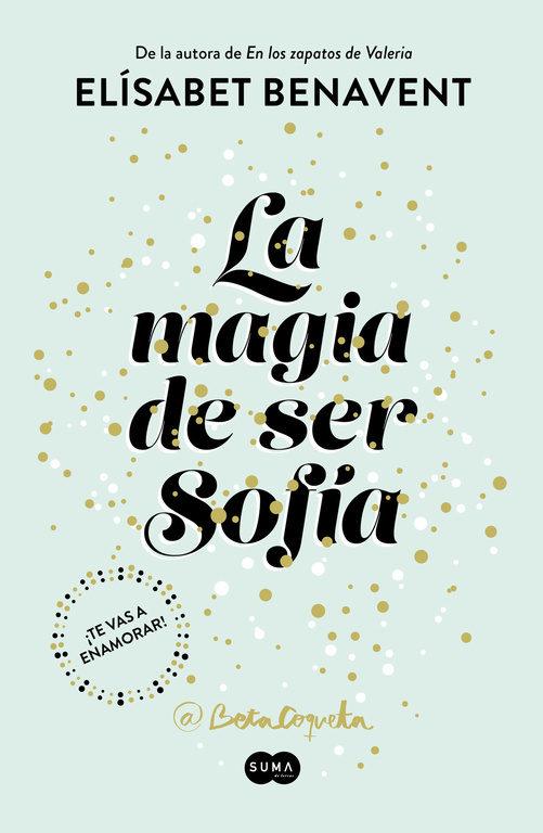 """""""La magia de ser Sofía"""" de Elisabet Benavent"""